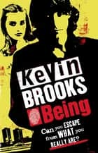 Being ebook by Kevin Brooks