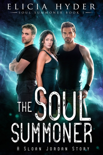 The Soul Summoner ebooks by Elicia Hyder