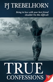 True Confessions ebook by PJ Trebelhorn
