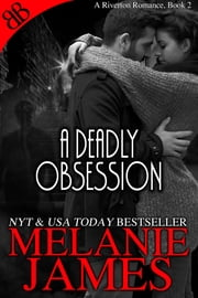A Deadly Obsession ebook by Melanie James