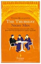 The Thursday Night Men ebook by Tonino Benacquista, Alison Anderson