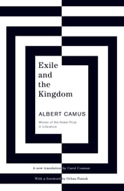 Exile and the Kingdom ebook by Albert Camus
