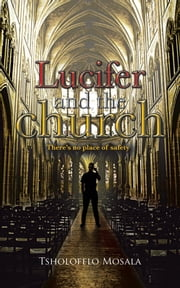 Lucifer and the church ebook by Tsholofelo Mosala