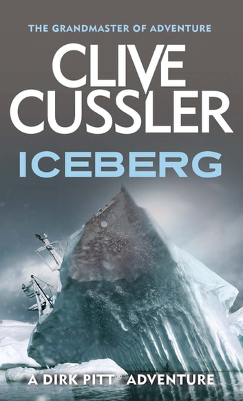 Iceberg ebook by Clive Cussler