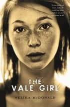 The Vale Girl ebook by