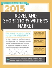 2015 Novel & Short Story Writer's Market - The Most Trusted Guide to Getting Published ebook by Rachel Randall