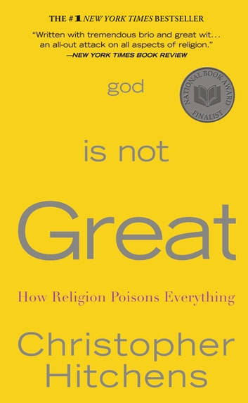 God Is Not Great - How Religion Poisons Everything ekitaplar by Christopher Hitchens
