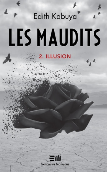 Les maudits - Illusion ebook by Edith Kabuya