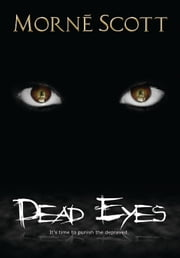 Dead Eyes ebook by Morne Scott