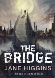 The Bridge ebook by Jane Higgins