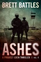 Ashes ebook by Brett Battles