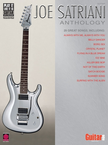 Joe Satriani Anthology (Songbook) ebook by Joe Satriani