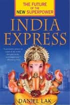 India Express ebook by Daniel Lak