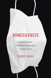 Homesickness ebook by Carlos Rojas