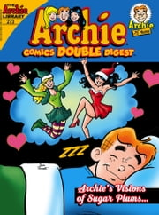 Archie Comics Double Digest #273 ebook by Archie Superstars