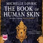 The Book of Human Skin audiobook by Michelle Lovric