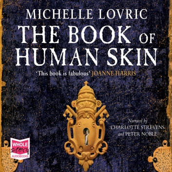 The Book of Human Skin livre audio by Michelle Lovric