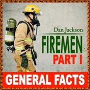 Children books : Firemen - Part I ebook by Dan Jackson