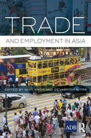Trade and Employment in Asia ebook by