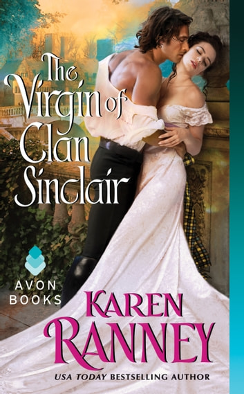 The Virgin of Clan Sinclair ebook by Karen Ranney