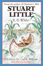 Stuart Little ebook by E. B. White, Garth Williams