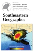 Southeastern Geographer - Winter 2013 Issue ebook by David M. Cochran, Carl A. Reese