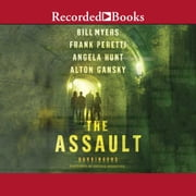 Assault - Cycle Two of the Harbingers Series audiobook by Bill Myers, Frank Peretti, Angela Hunt,...