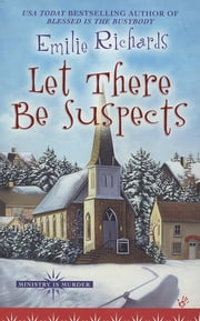 Let There Be Suspects ebook by Emilie Richards