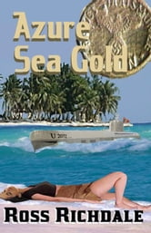 Azure Sea Gold ebook by Ross Richdale