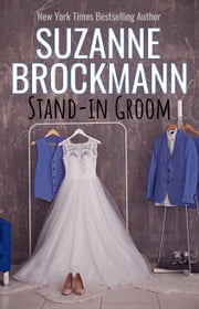 Stand-In Groom - Reissue originally published 1997 ebook by Suzanne Brockmann