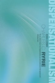 Dispensationalism ebook by Charles C. Ryrie