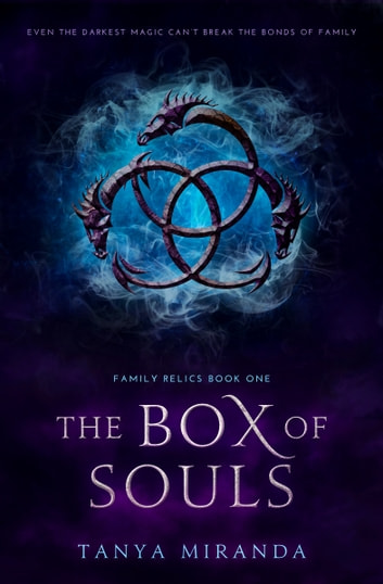 The Box Of Souls ebook by Tanya Miranda