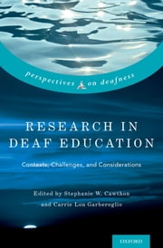 Research in Deaf Education - Contexts, Challenges, and Considerations ebook by Stephanie Cawthon, Carrie Lou Garberoglio