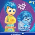 Inside Out: Joy's Greatest Joy/Simple Sadness - A Disney Read-Along ebook by Disney Book Group