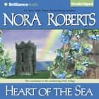Heart of the Sea audiobook by Nora Roberts