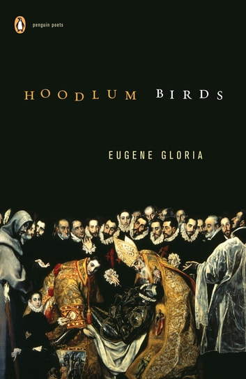 Hoodlum Birds ebook by Eugene Gloria