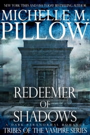 Redeemer of Shadows ebook by Michelle M. Pillow