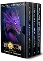 Flame of Requiem: The Complete Trilogy (World of Requiem) ebook by