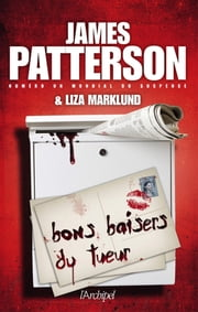 Bons baisers du tueur ebook by James Patterson
