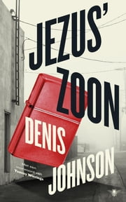 Jezus' zoon ebook by Denis Johnson