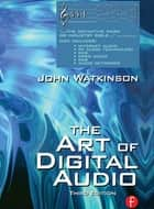 Art of Digital Audio ebook by John Watkinson