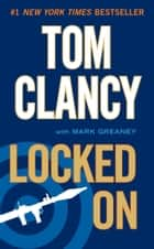 Locked On ebooks by Tom Clancy, Mark Greaney