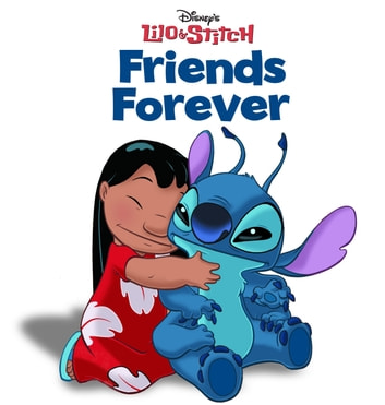 Lilo & Stitch: Friends Forever ebook by Disney Book Group