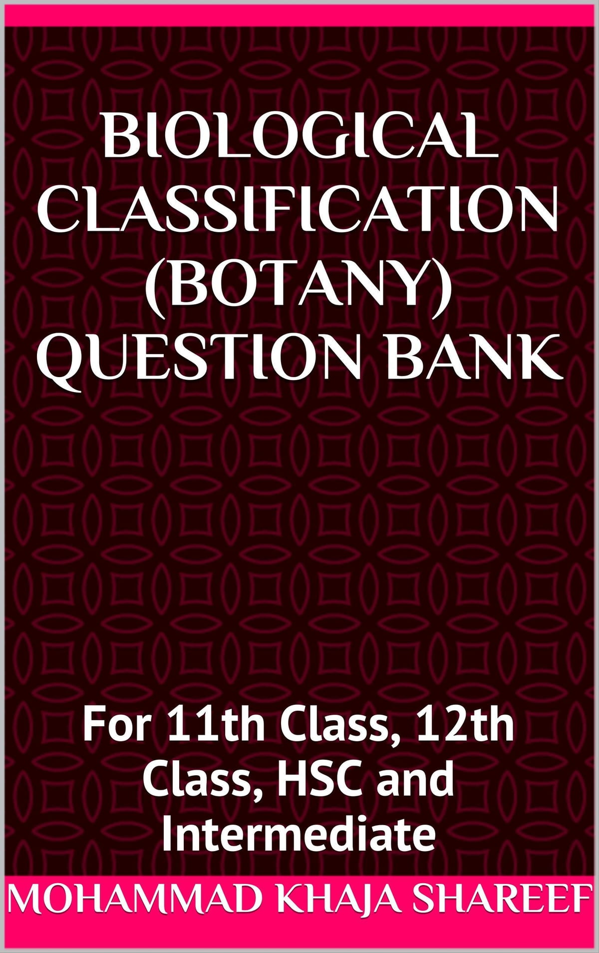 Biological Classification Botany Question Bank eBook by Mohmmad Khaja  Shareef - 9781311552600 | Rakuten Kobo