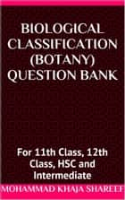 Biological Classification Botany Question Bank ebook by Mohmmad Khaja Shareef
