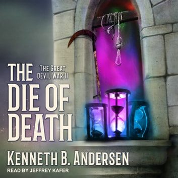 The Die Of Death audiobook by Kenneth B. Andersen