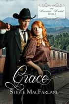 Grace ebook by Stevie MacFarlane