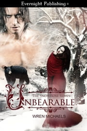 Unbearable ebook by Wren Michaels