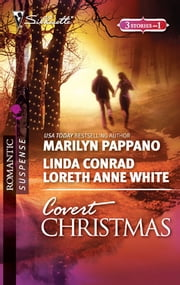 Covert Christmas - Open Season\Second-Chance Sheriff\Saving Christmas ebook by Marilyn Pappano,Linda Conrad,Loreth Anne White