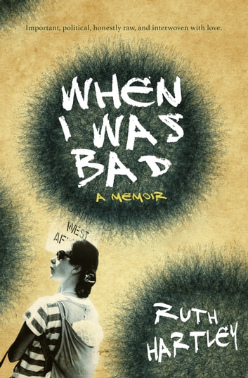 When I Was Bad ebook by Ruth Hartley